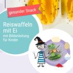 Rezept Reiswaffeln mit Ei